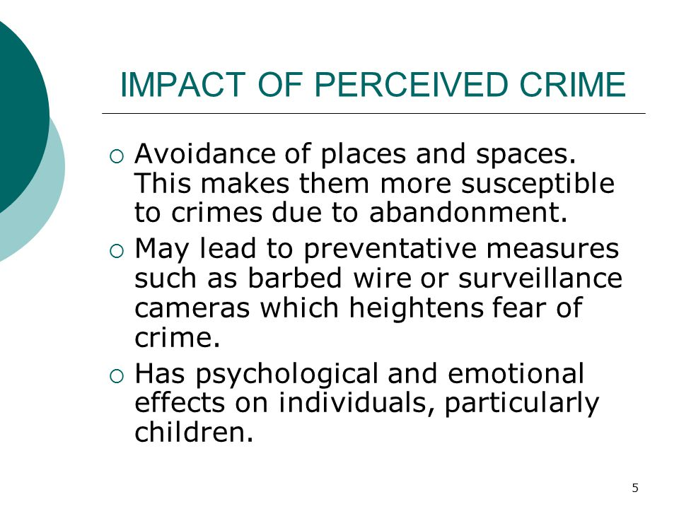 IMPACT OF PERCEIVED CRIME