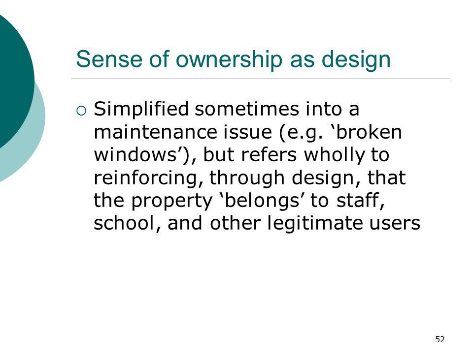 Sense of ownership as design