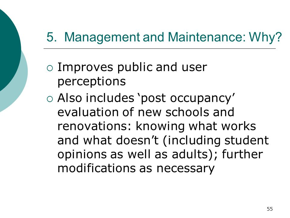 5. Management and Maintenance: Why