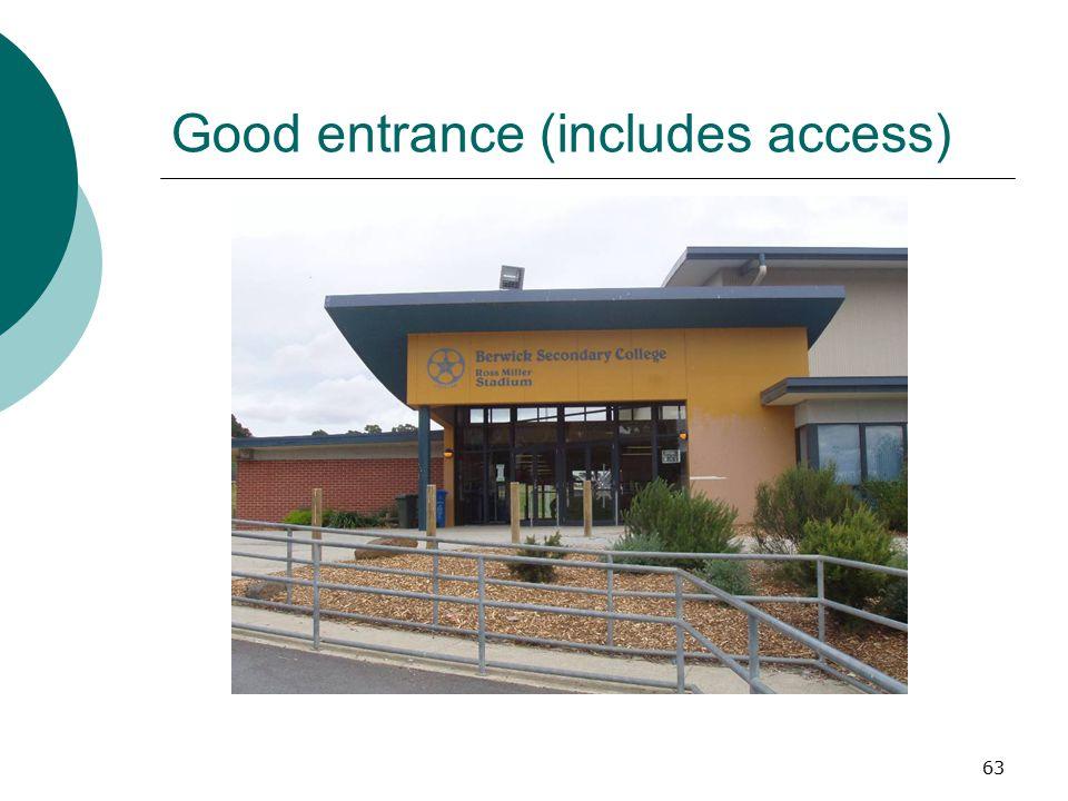 Good entrance (includes access)