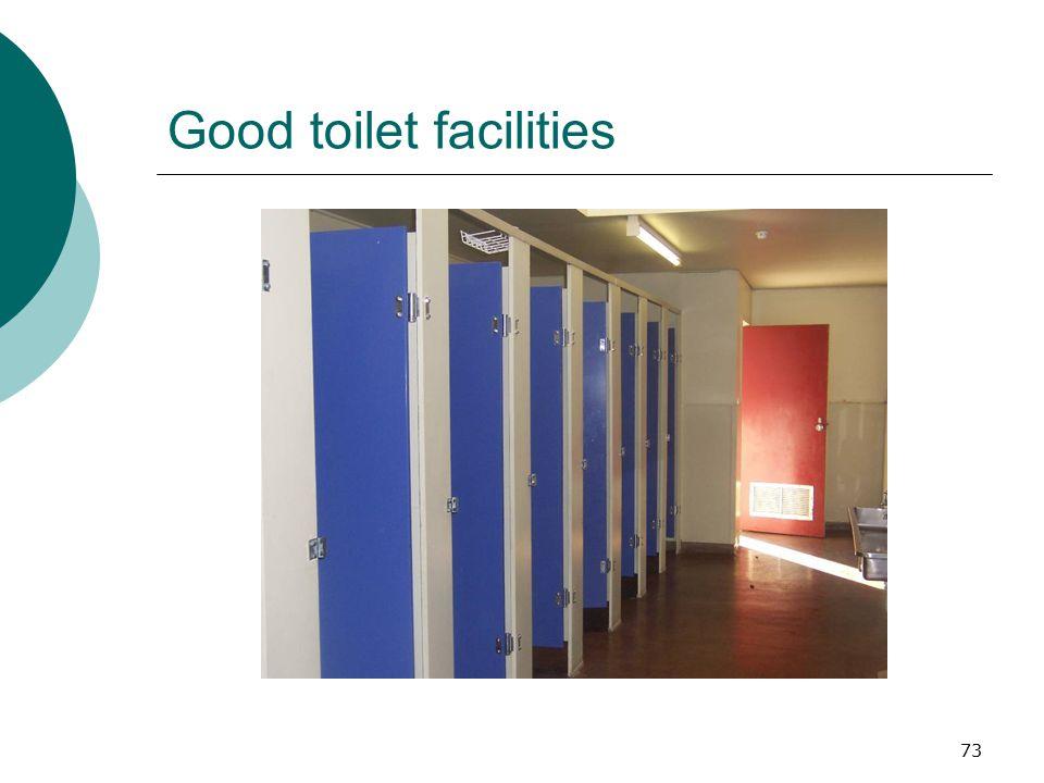 Good toilet facilities