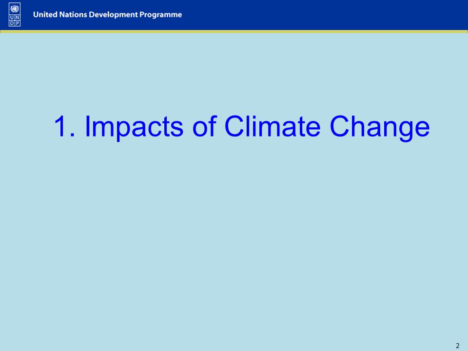 1. Impacts of Climate Change