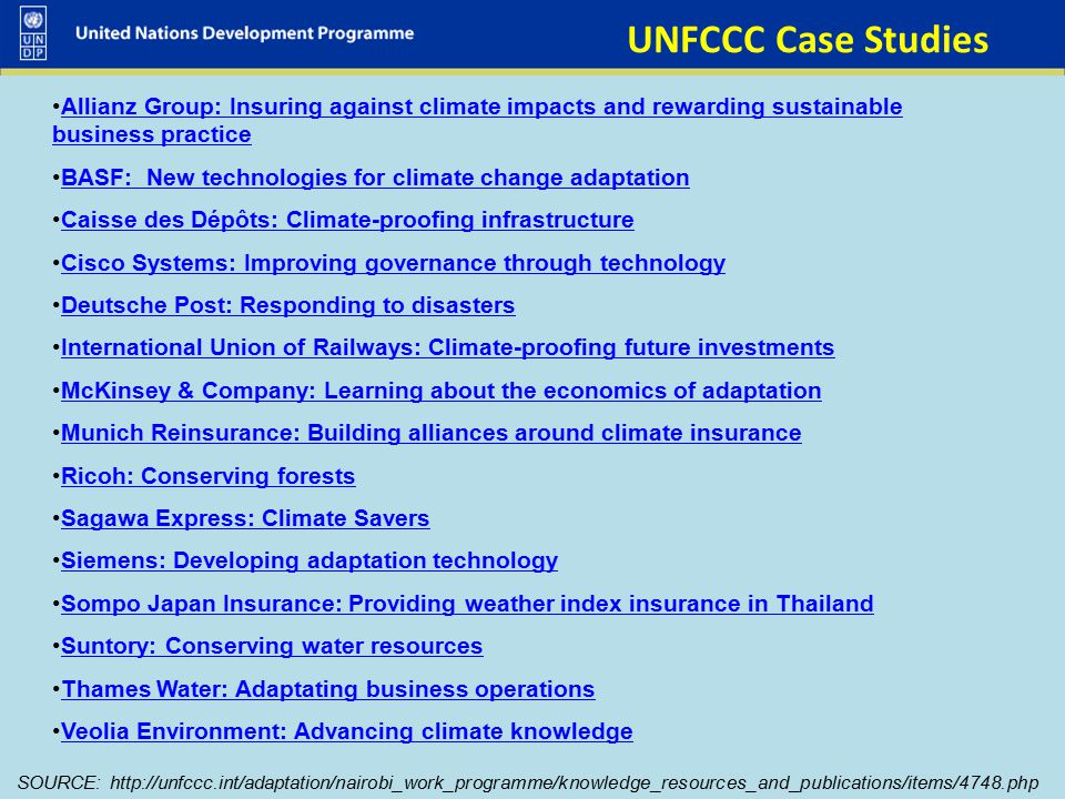 UNFCCC Case Studies Allianz Group: Insuring against climate impacts and rewarding sustainable business practice.