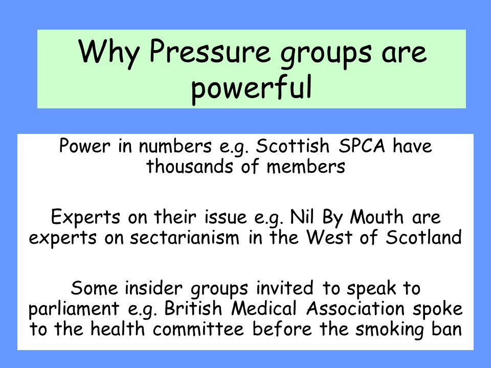 Why Pressure groups are powerful
