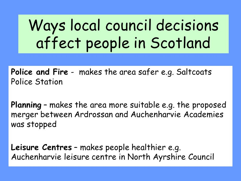 Ways local council decisions affect people in Scotland