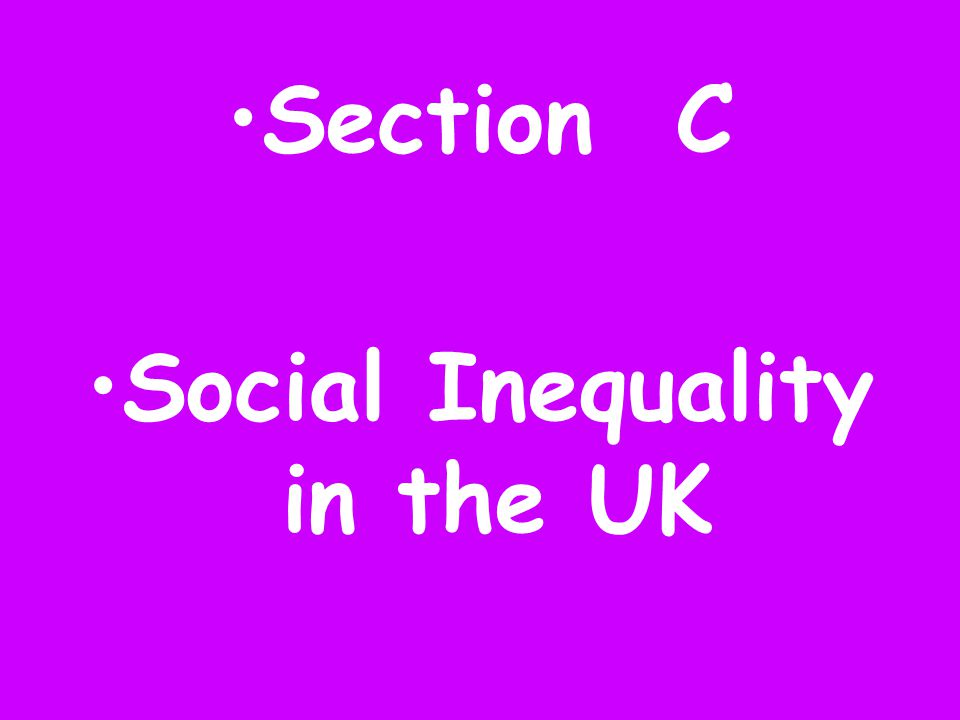 Social Inequality in the UK