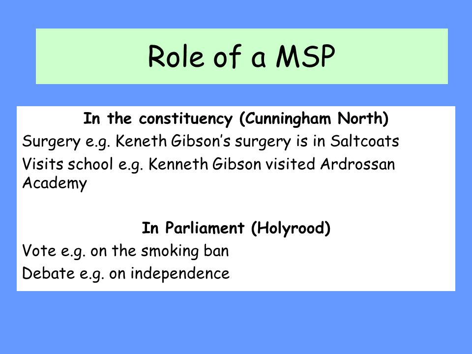 In the constituency (Cunningham North) In Parliament (Holyrood)
