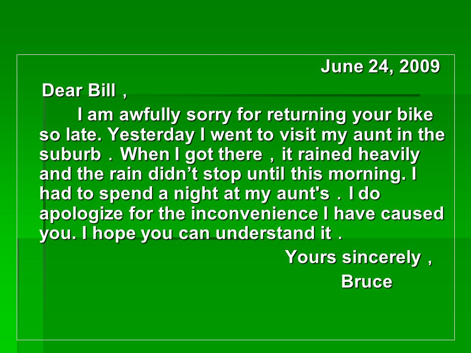June 24, 2009 Dear Bill,