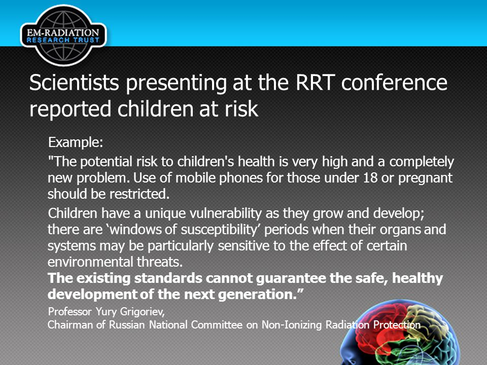 Scientists presenting at the RRT conference reported children at risk