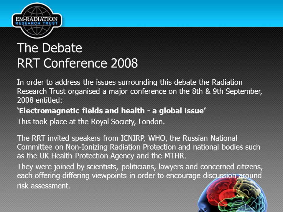 The Debate RRT Conference 2008