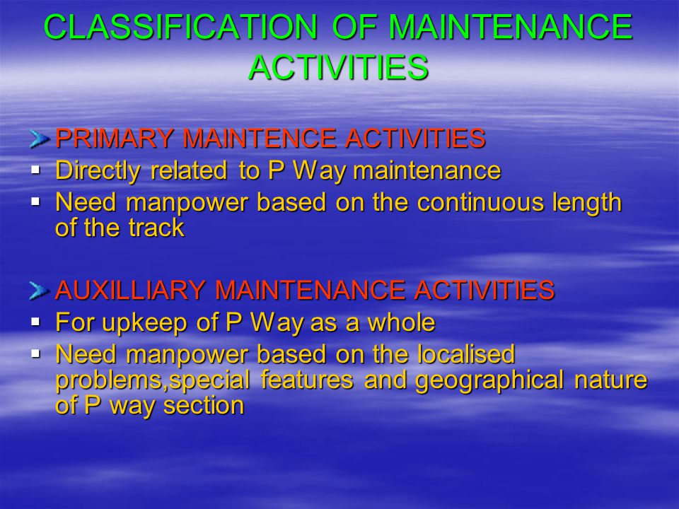 CLASSIFICATION OF MAINTENANCE ACTIVITIES