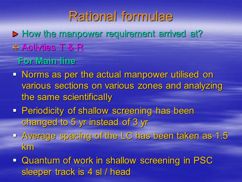 Rational formulae How the manpower requirement arrived at