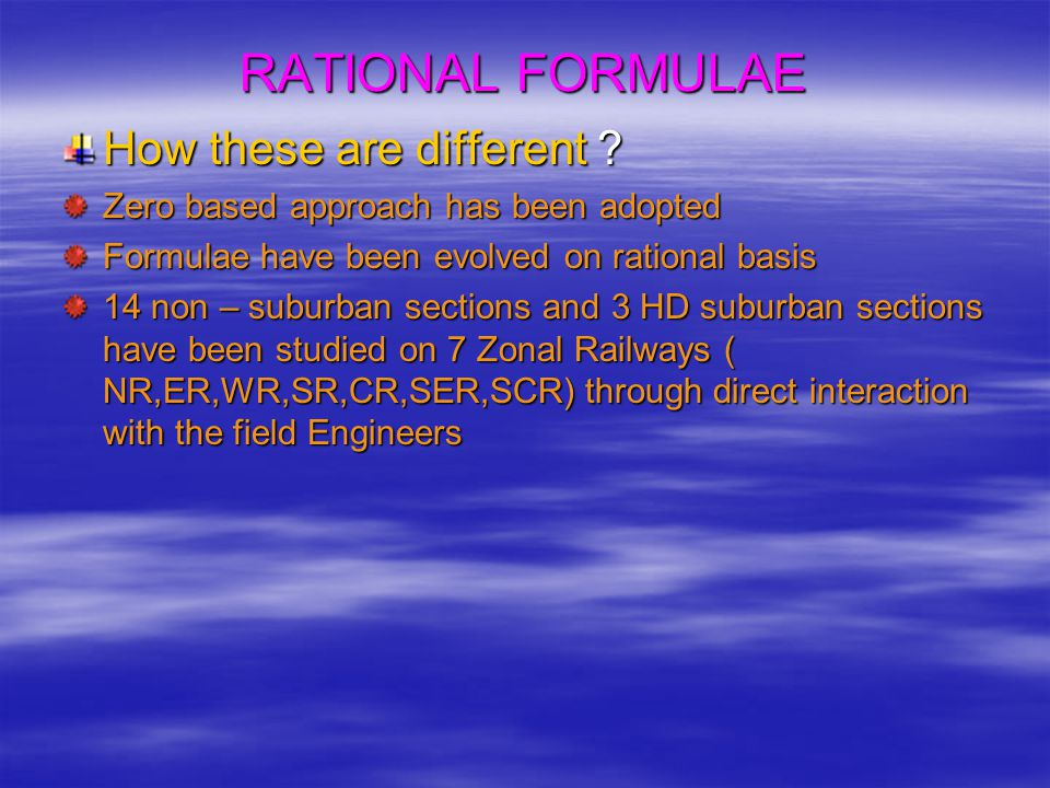 RATIONAL FORMULAE How these are different