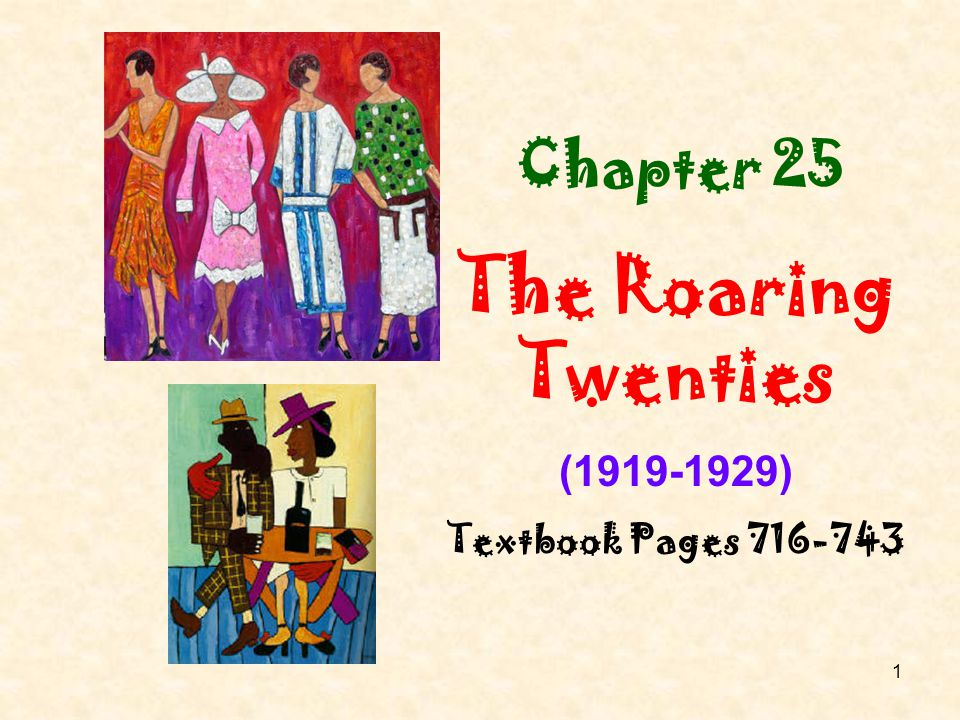 Chapter 25 The Roaring Twenties (1919-1929) Textbook Pages 716-743
