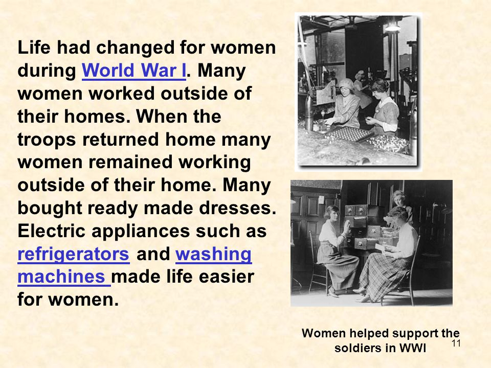 Women helped support the soldiers in WWI