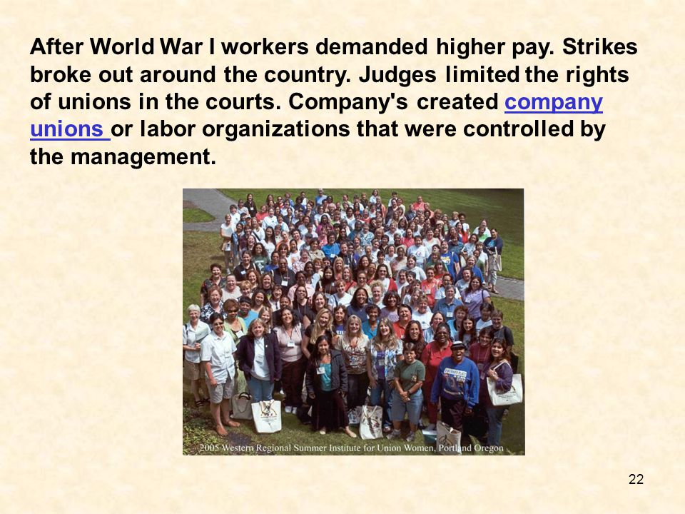 After World War I workers demanded higher pay