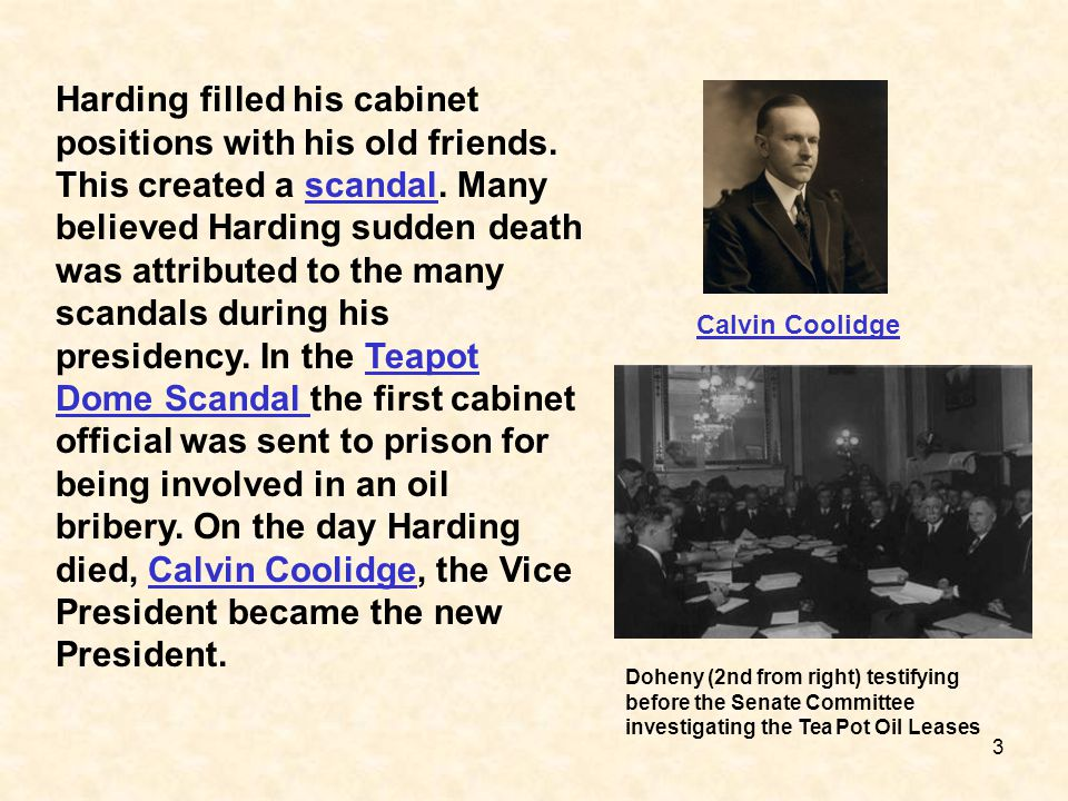 Harding filled his cabinet positions with his old friends