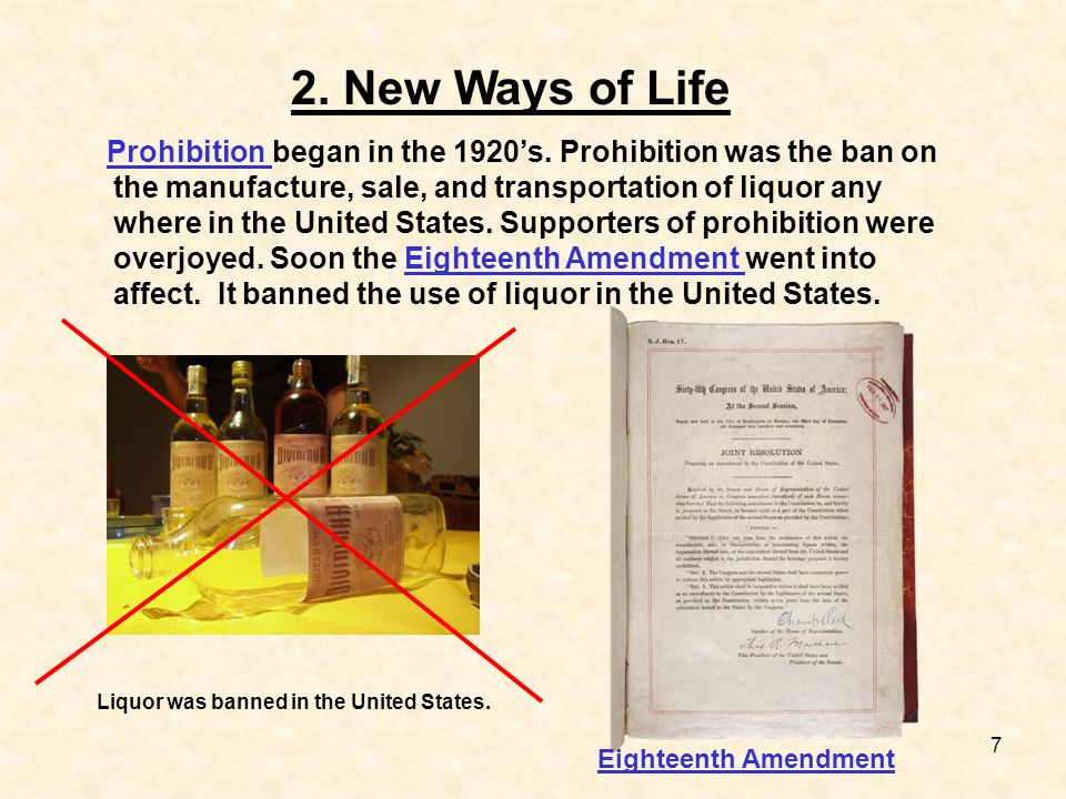 Liquor was banned in the United States.