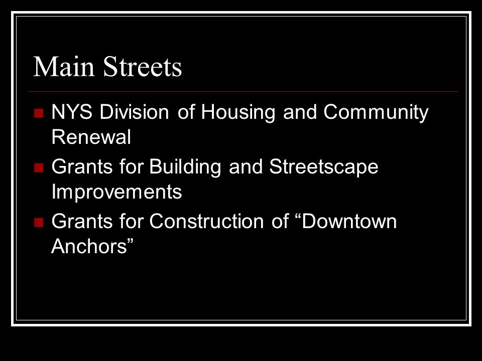 Main Streets NYS Division of Housing and Community Renewal