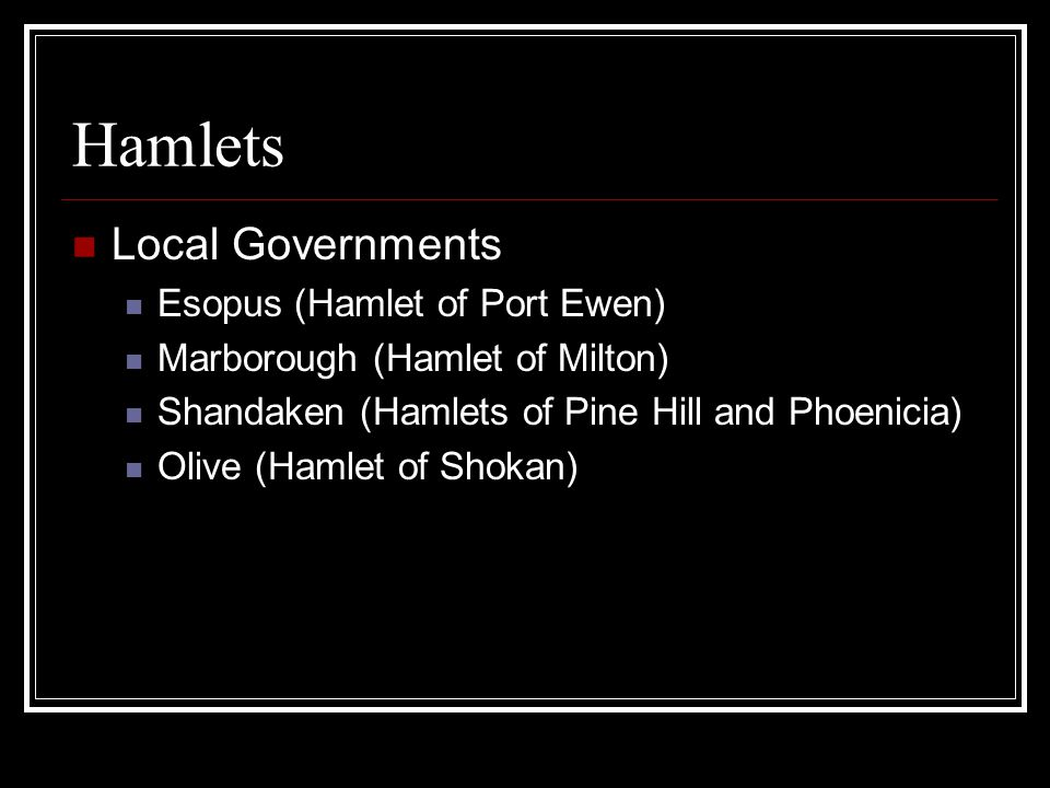 Hamlets Local Governments Esopus (Hamlet of Port Ewen)