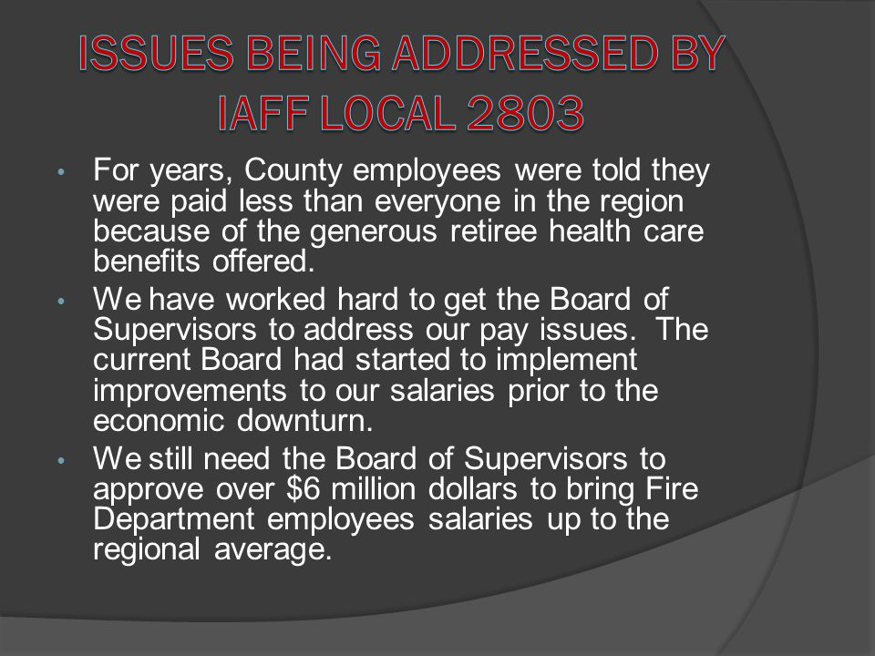 Issues being addressed by IAFF Local 2803