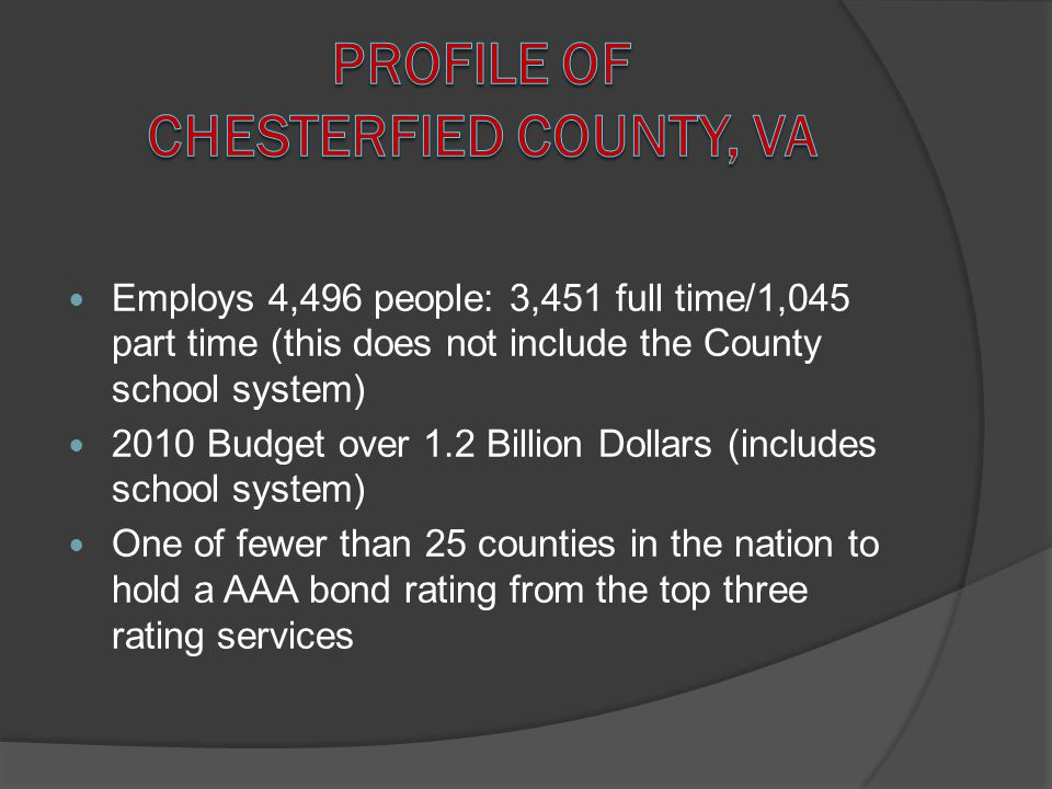 PROFILE OF CHESTERFIED COUNTY, VA