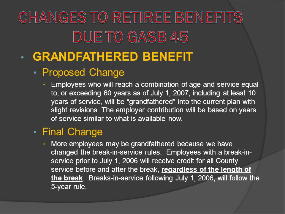 Changes to Retiree Benefits due to GASB 45