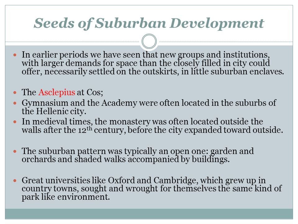 Seeds of Suburban Development