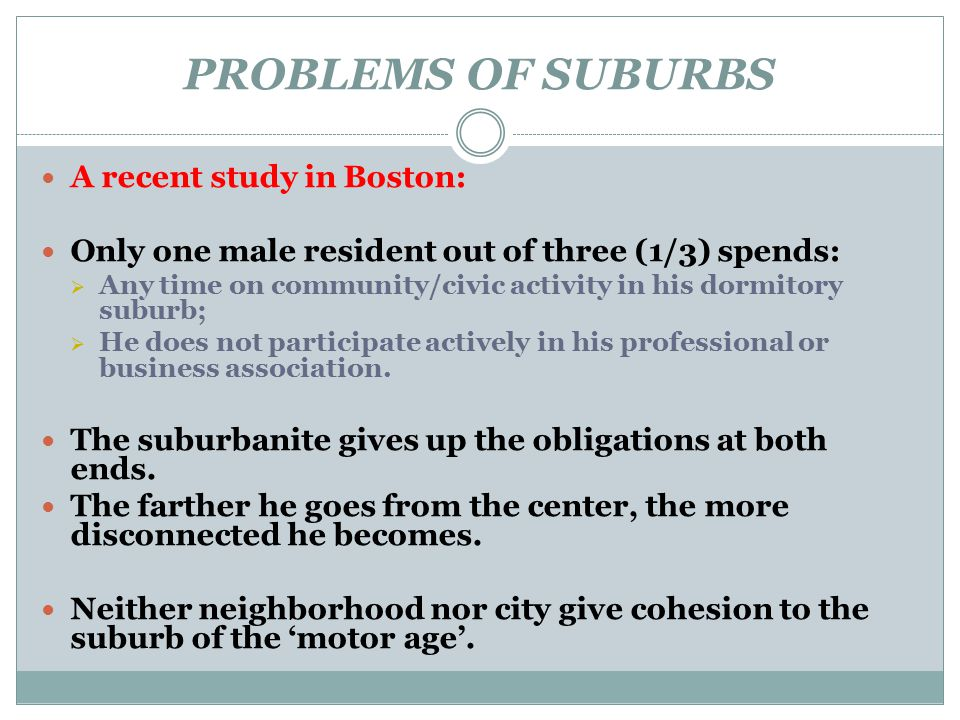 PROBLEMS OF SUBURBS A recent study in Boston: