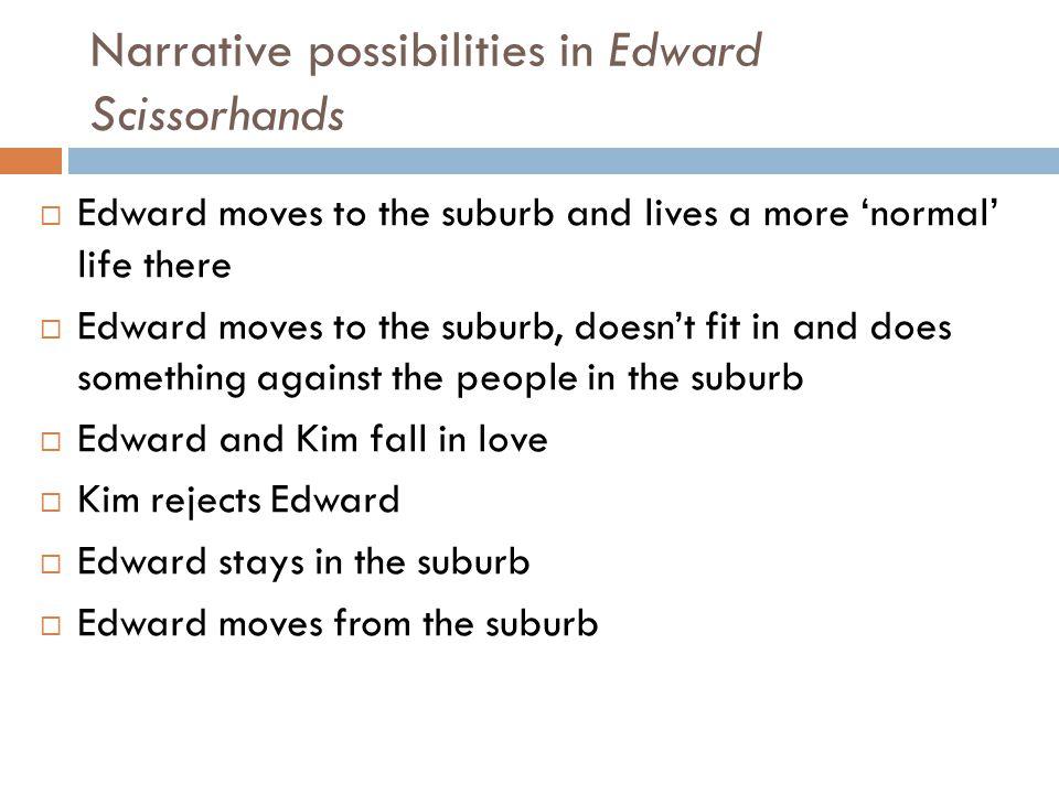 Narrative possibilities in Edward Scissorhands