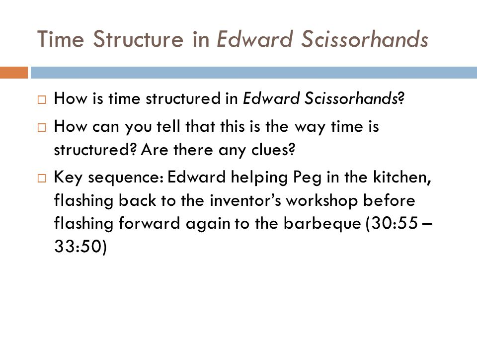 Time Structure in Edward Scissorhands