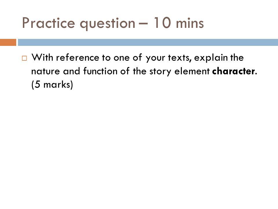 Practice question – 10 mins