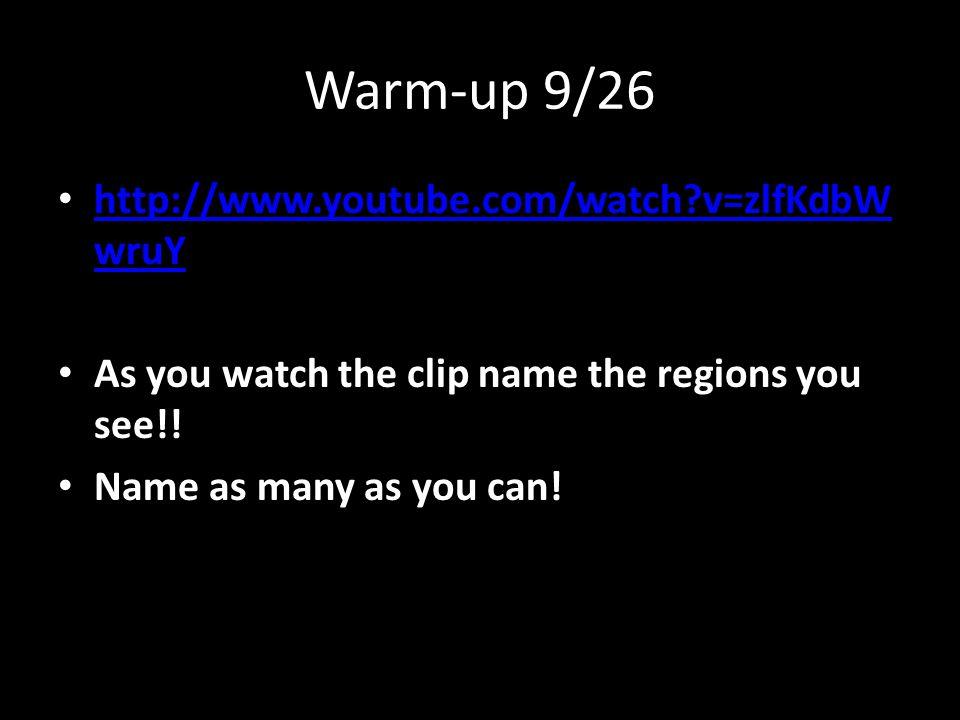 Warm-up 9/26 http://www.youtube.com/watch v=zlfKdbWwruY