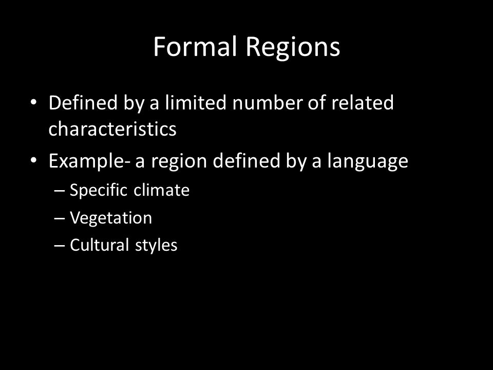 Formal Regions Defined by a limited number of related characteristics