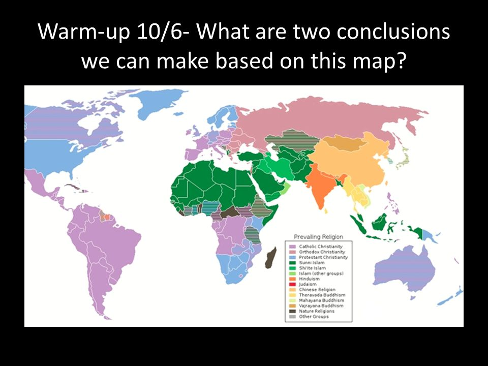 Warm-up 10/6- What are two conclusions we can make based on this map
