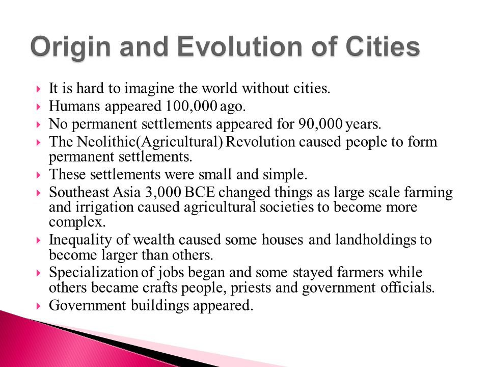 Origin and Evolution of Cities