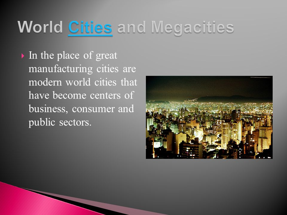 World Cities and Megacities