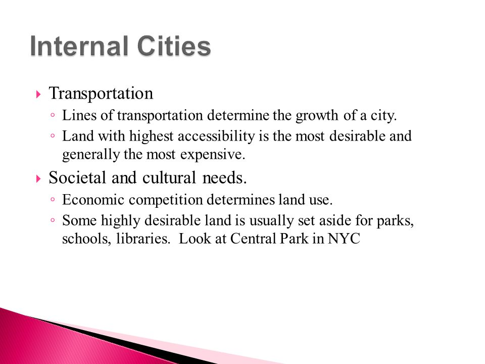 Internal Cities Transportation Societal and cultural needs.