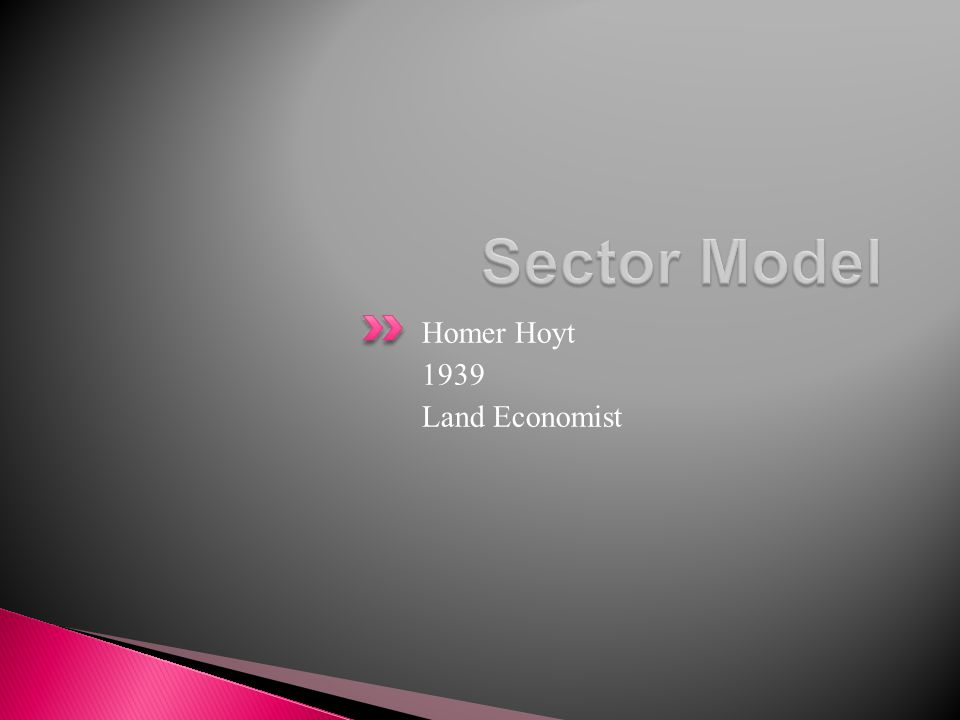 Sector Model Homer Hoyt 1939 Land Economist