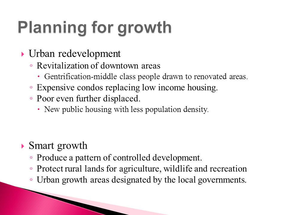 Planning for growth Urban redevelopment Smart growth