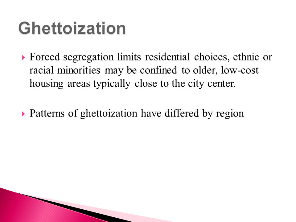 Ghettoization