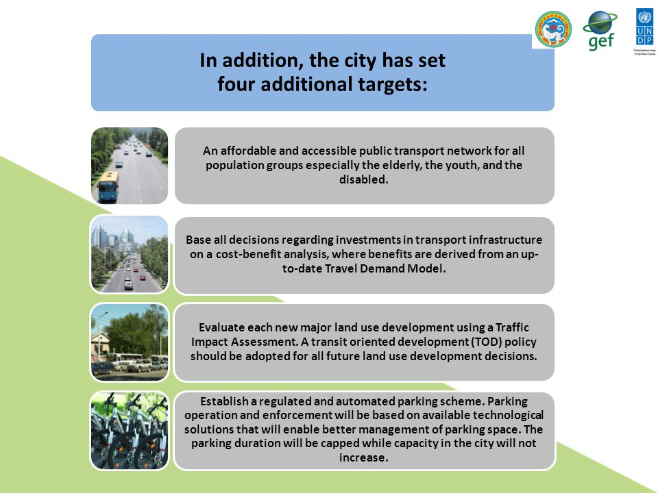 In addition, the city has set four additional targets: