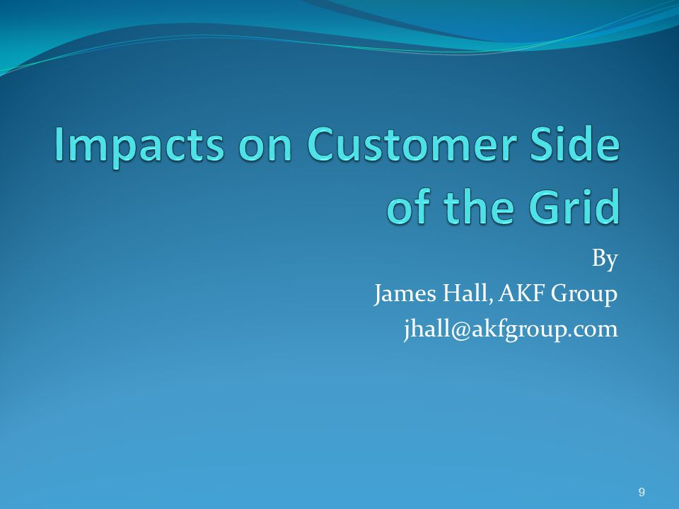 Impacts on Customer Side of the Grid