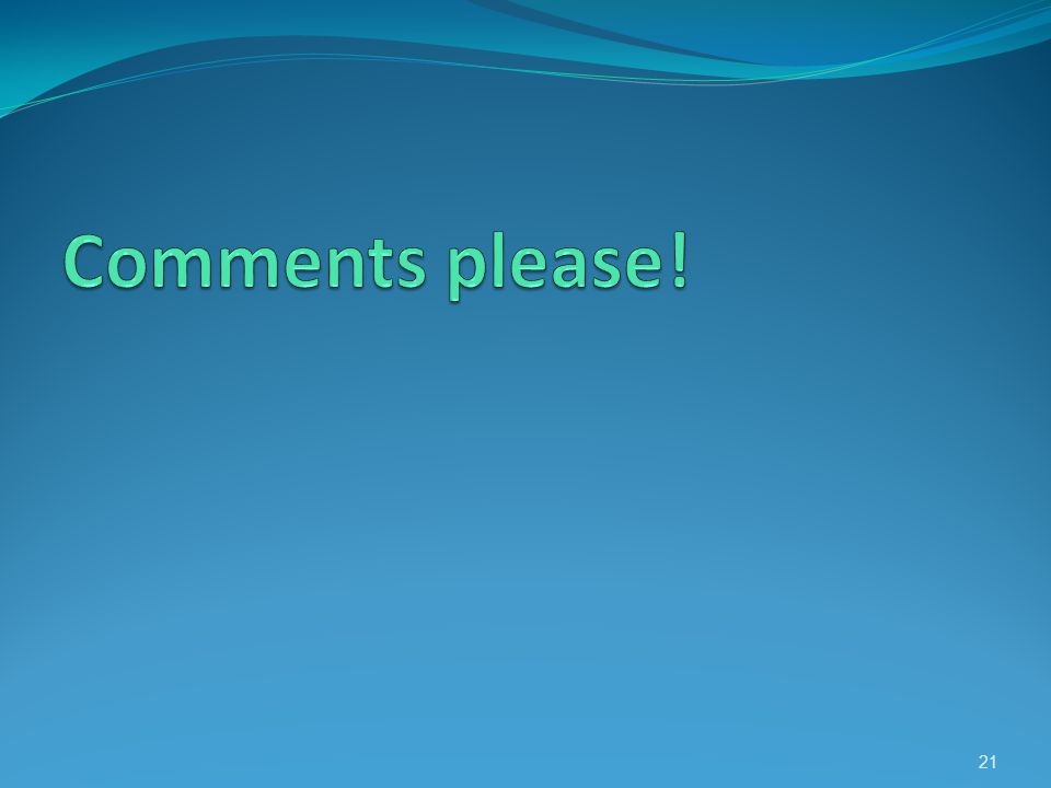 Comments please!
