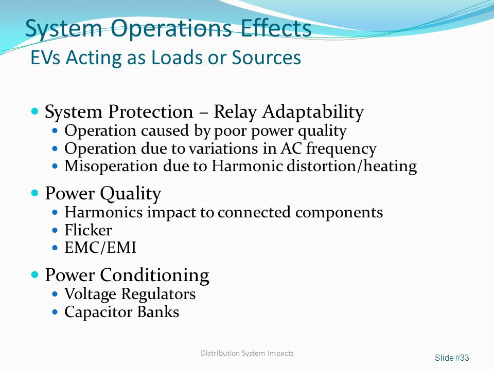 System Operations Effects EVs Acting as Loads or Sources
