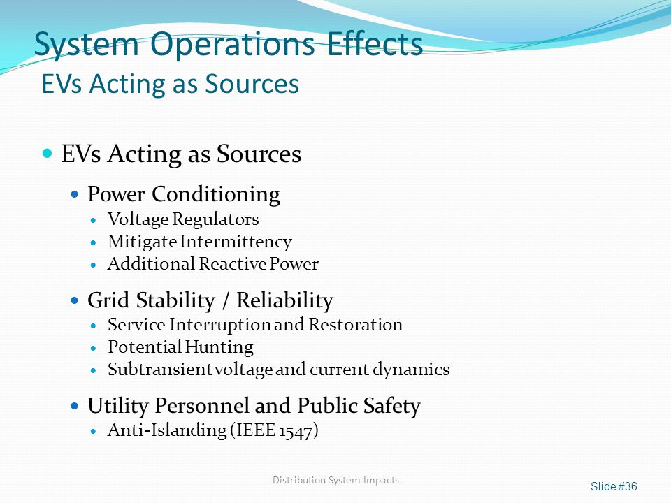 System Operations Effects EVs Acting as Sources
