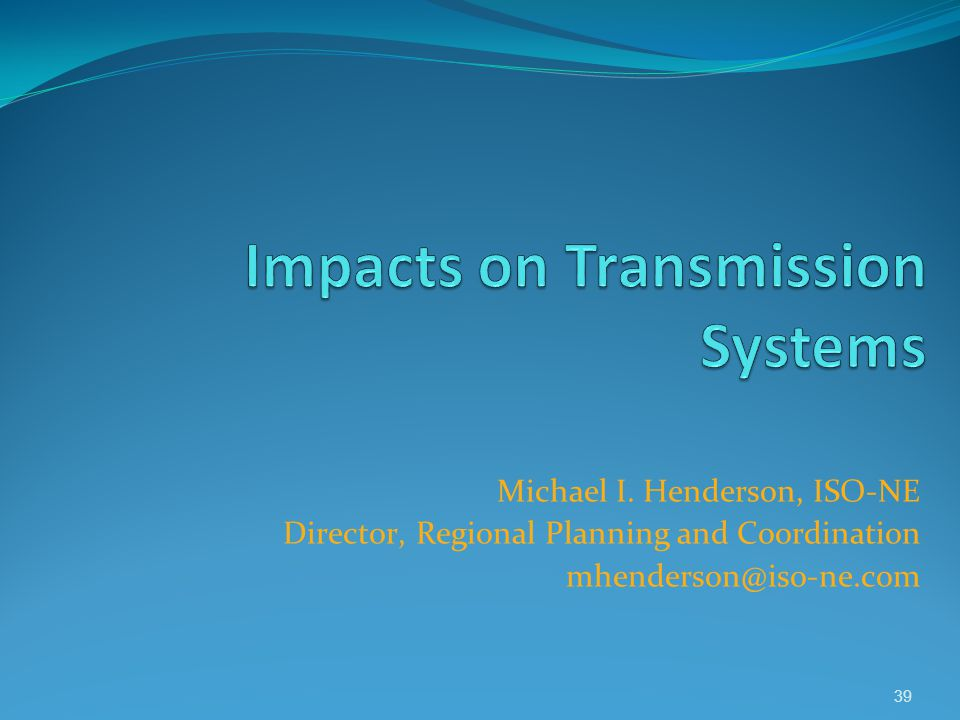 Impacts on Transmission Systems