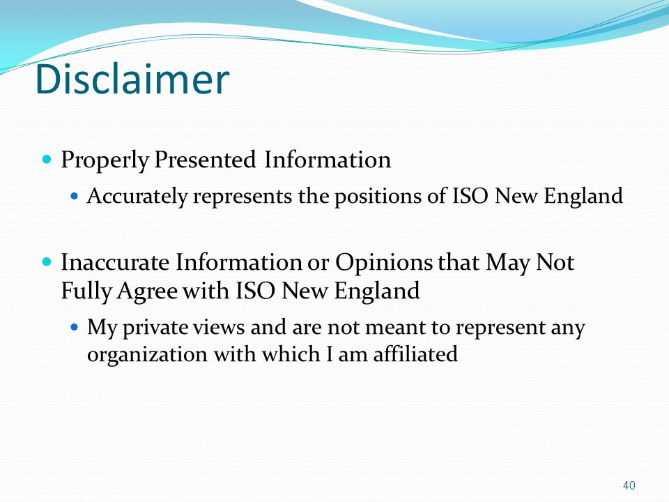 Disclaimer Properly Presented Information