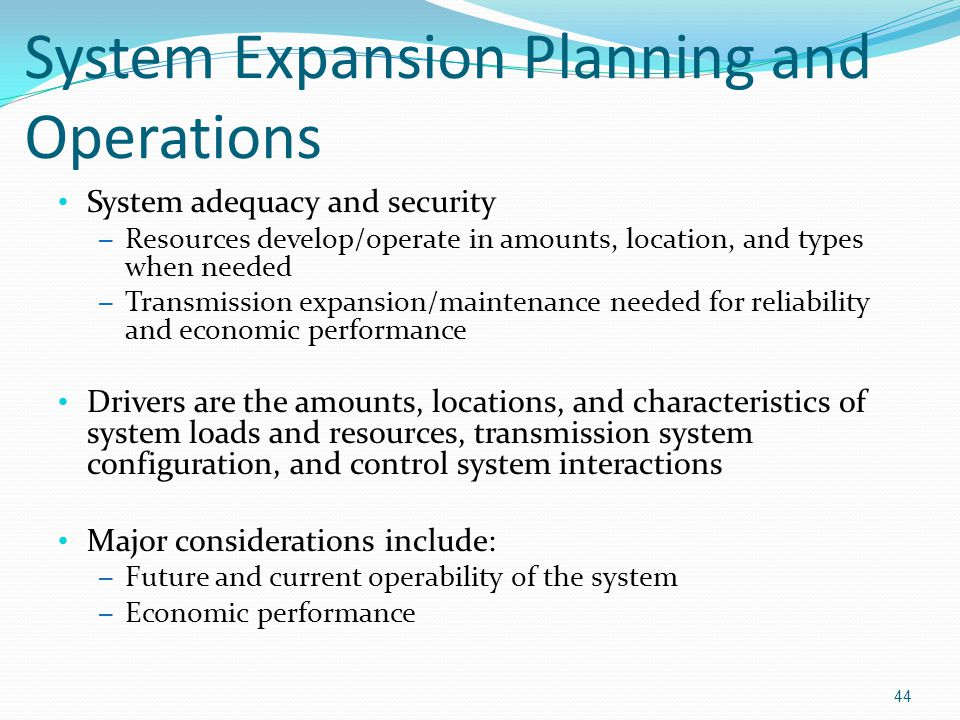 System Expansion Planning and Operations