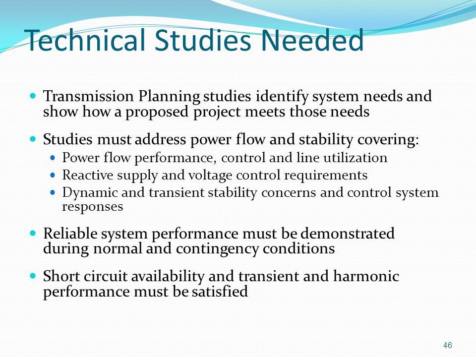 Technical Studies Needed